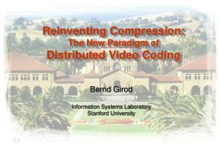 Reinventing Compression: The New Paradigm of Distributed Video Coding
