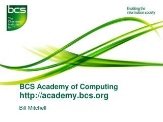 BCS Academy of Computing  academy.bcs