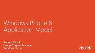 Windows Phone 8  Application Model