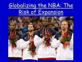 Globalizing the NBA: The Risk of Expansion