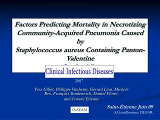Factors Predicting Mortality in Necrotizing Community-Acquired Pneumonia Caused by Staphylococcus aureus Containing Pant
