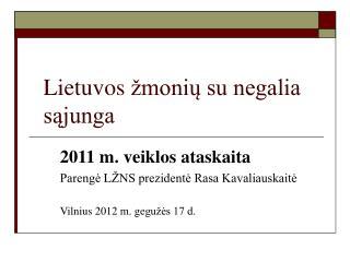 Lietuvos  moniu su negalia sajunga