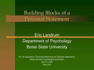 Building Blocks of a  Personal Statement