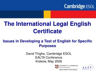 The International Legal English Certificate  Issues in Developing a Test of English for Specific Purposes