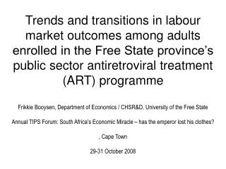 Trends and transitions in labour market outcomes among adults enrolled in the Free State province s public sector antire