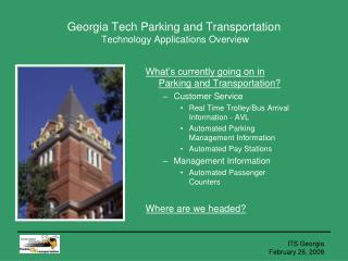 Georgia Tech Parking and Transportation  Technology Applications Overview