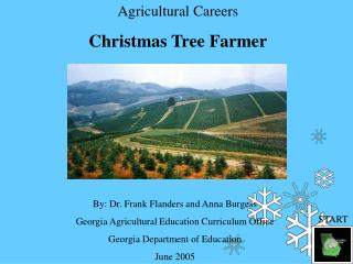 Agricultural Careers Christmas Tree Farmer