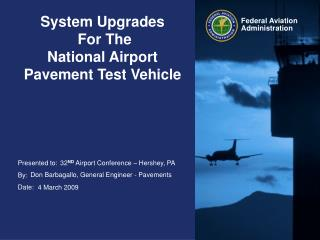 System Upgrades  For The  National Airport  Pavement Test Vehicle