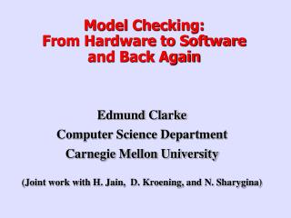 Model Checking: From Hardware to Software and Back Again