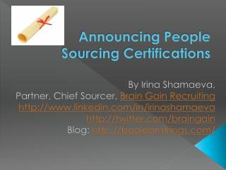 Announcing People Sourcing Certifications