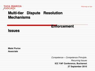 Multi-tier   Dispute   Resolution   Mechanisms           Enforcement   Issues
