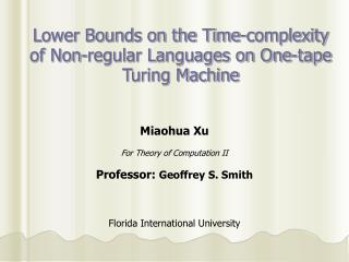 Lower Bounds on the Time-complexity of Non-regular Languages on One-tape Turing Machine