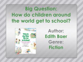 Big Question: How do children around the world get to school