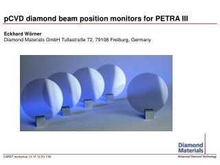 PCVD diamond beam position monitors for PETRA III