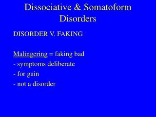 Dissociative  Somatoform Disorders