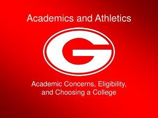 Academics and Athletics