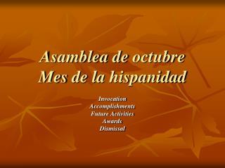 Asamblea de octubre Mes de la hispanidad