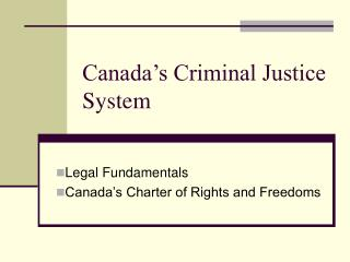 Canada s Criminal Justice System