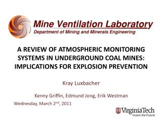 A REVIEW OF ATMOSPHERIC MONITORING SYSTEMS IN UNDERGROUND COAL MINES: IMPLICATIONS FOR EXPLOSION PREVENTION  Kray Luxbac
