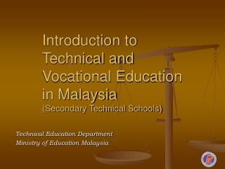 Introduction to Technical and Vocational Education in Malaysia Secondary Technical Schools
