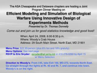 The ASA Chesapeake and Delaware chapters are hosting a Joint Program Dinner Meeting on Efficient Modeling and Simulation