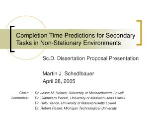 Completion Time Predictions for Secondary Tasks in Non-Stationary Environments
