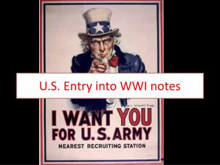 U.S. Entry into WWI notes