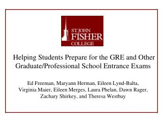 Helping Students Prepare for the GRE and Other Graduate