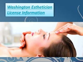 Washington Esthetician License Information