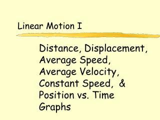 Linear Motion I