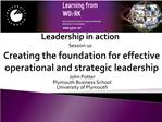 Creating the foundation for effective operational and strategic leadership