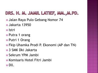 Drs. H. M. Jamil Latief, MM.,M.Pd.