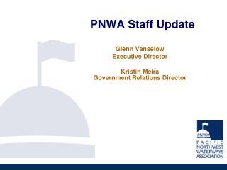 PNWA Staff Update