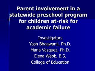 Parent involvement in a statewide preschool program for children at-risk for academic failure