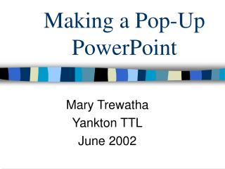 Making a Pop-Up PowerPoint