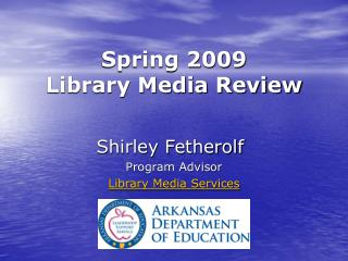 Spring 2009  Library Media Review