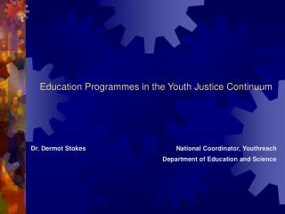 Education Programmes in the Youth Justice Continuum