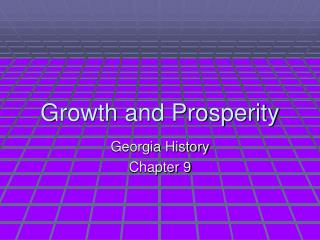 Growth and Prosperity