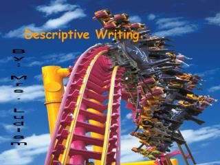Descriptive Writing