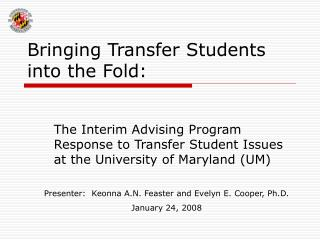 Bringing Transfer Students into the Fold: