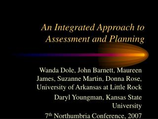 An Integrated Approach to Assessment and Planning