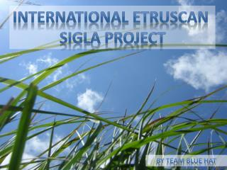 International Etruscan  Sigla Project