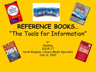 REFERENCE BOOKS   The Tools for Information