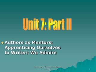Authors as Mentors: Apprenticing Ourselves to Writers We Admire