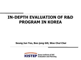 In-depth Evaluation of RD Program in Korea