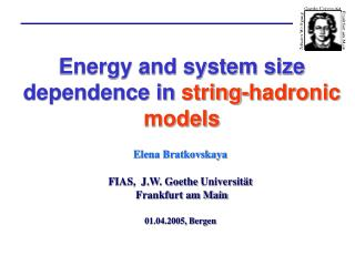 Energy and system size dependence in string-hadronic models
