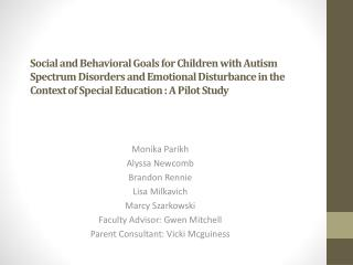 Social and Behavioral Goals for Children with Autism Spectrum Disorders and Emotional Disturbance in the Context of Spec