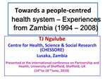 Towards a people-centred health system   Experiences from Zambia 1994   2008