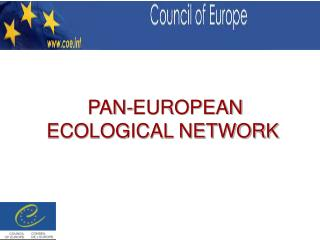PAN-EUROPEAN  ECOLOGICAL NETWORK
