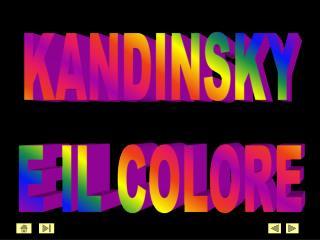 KANDINSKY E IL COLORE